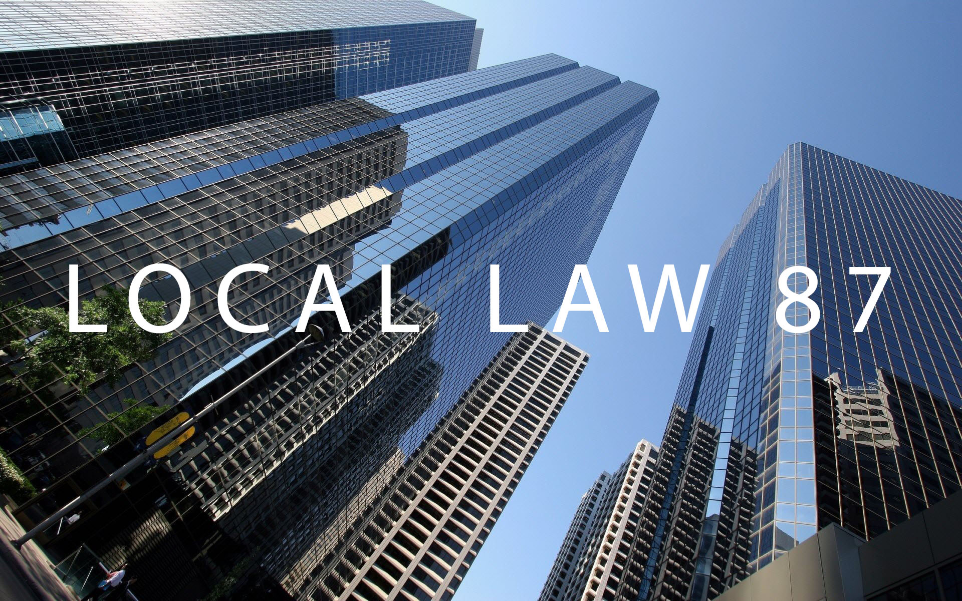 Understanding Local Law 87 – and laws like it